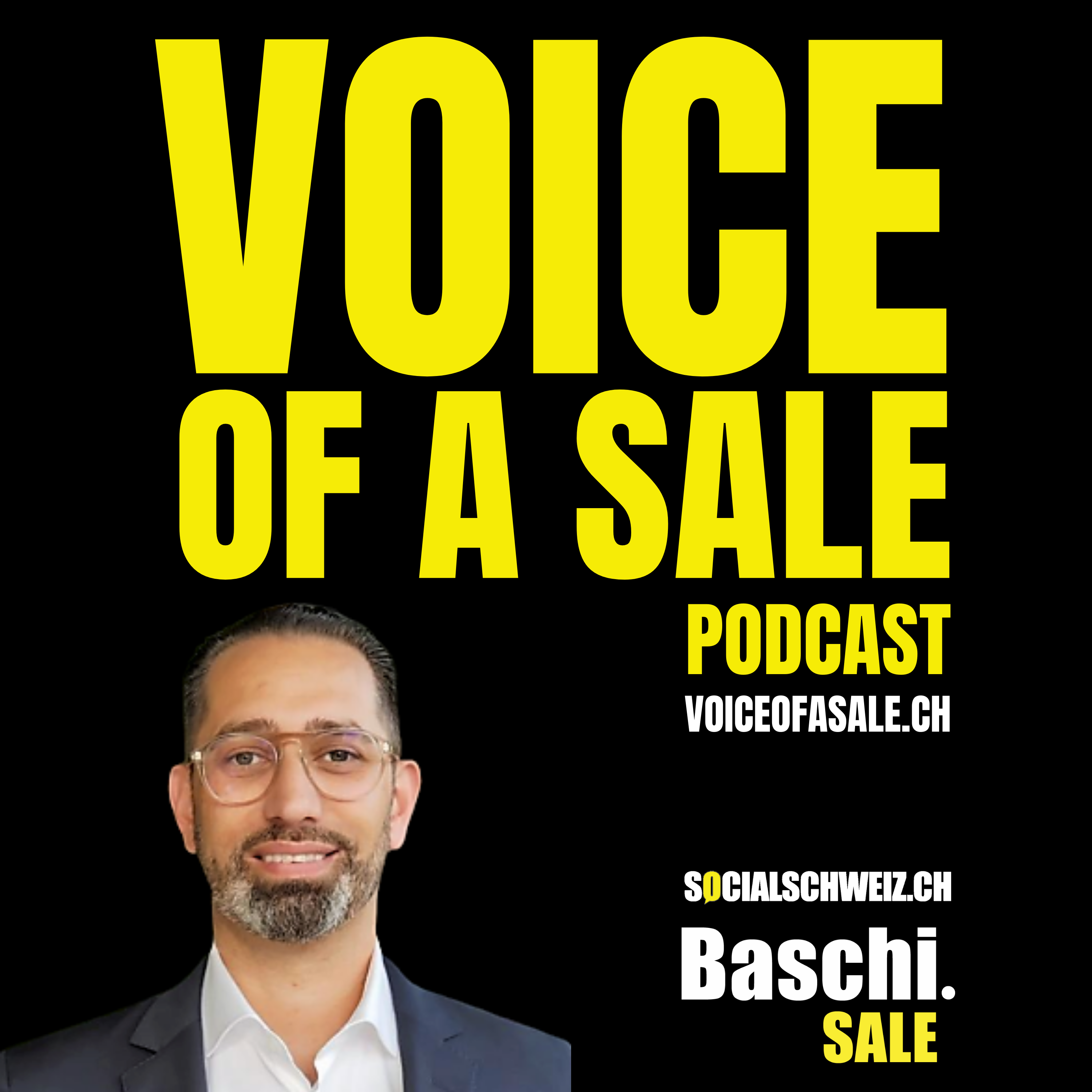 VOICE OF A SALE - Podcast Baschi Sale